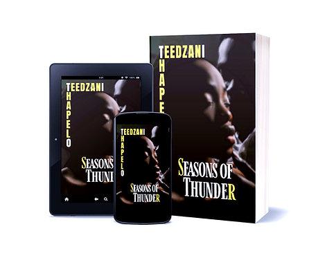 Seasons of Thunder, by Teedzani Thapelo of Botswana & Zimbabwe