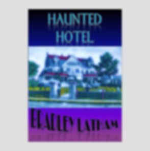 Haunted Hotel by Bradley Latham
