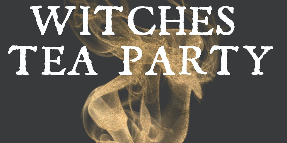 Witches Tea Party- 2nd Session
