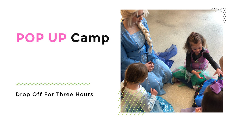 POP-UP Princess Camp