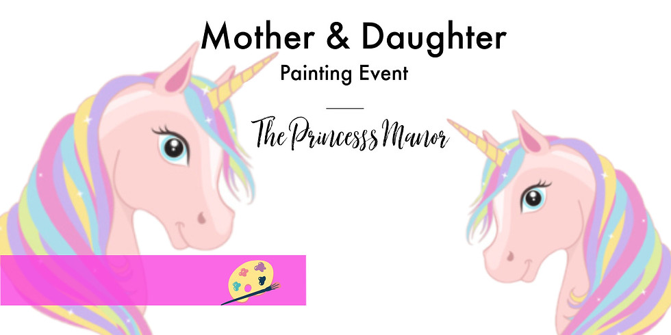 Mother & Daughter Paint- 2nd Session - SOLD OUT