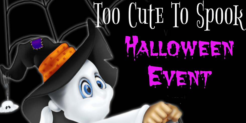 Too Cute To Spook Halloween Event