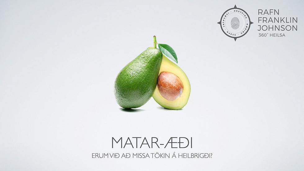 Matar-æði - Erum við að missa tökin á heilbrigði?