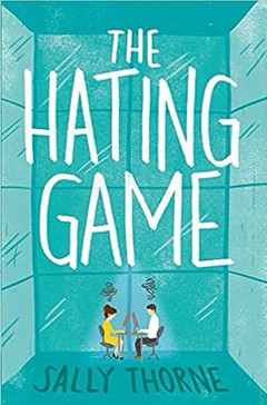 Sassy Enemies to Cute Lovers - The Hating Game by Sally Thorne