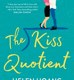 Sweet and Quirky - The Kiss Quotient, Helen Hoang