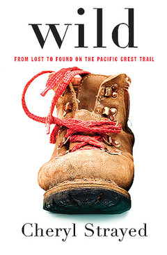 Taking a Lockdown Hike - Wild by Cheryl Strayed