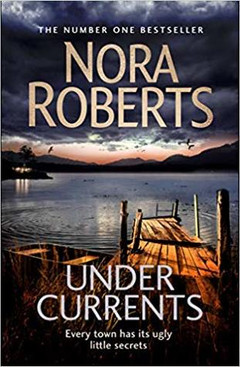 Under Currents Nora Roberts - Under Her Spell Again