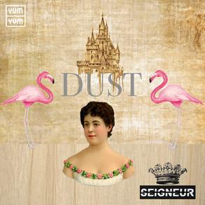 SEIGNEUR - Dust (single)