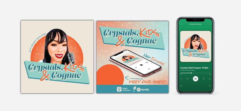 Podcast Promo Crystals, Kids, & Cognac