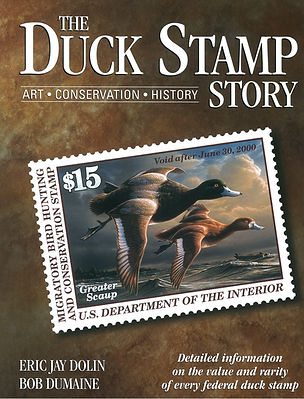 Eric Jay Dolin The Duck Stamp Story