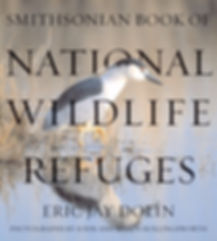 Eric Jay Dolin's Smithsonian National Wildlife Refuge Book