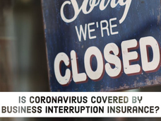Is Coronavirus Covered by Business Interruption Insurance?