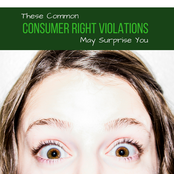 These Common Consumer Right Violations May Surprise You