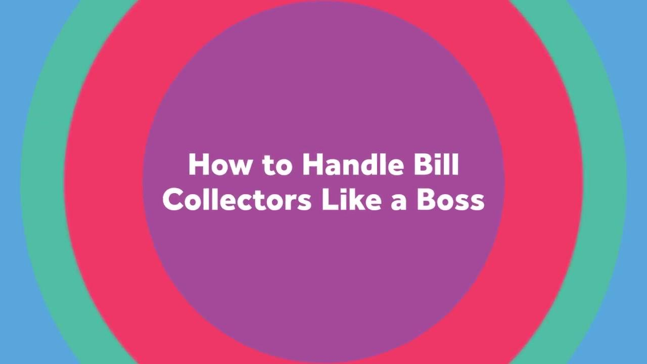How to Handle Bill Collectors Like a Boss