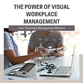 The Power of Visual Workplace Management