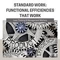 Standard Work -Functional Efficiencies t