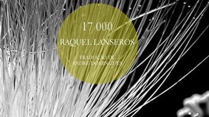 """17000"" de Raquel Lanseros"