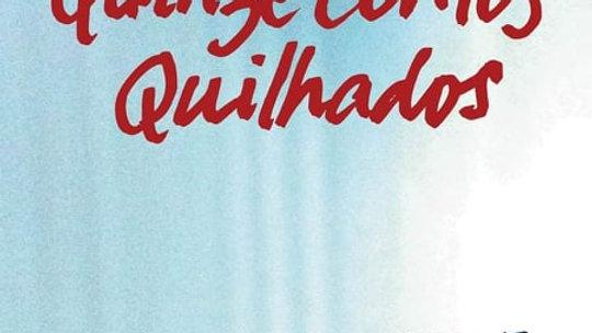 """""""Quinze Contos Quilhados"""" Orlando Ferreira Barros"""