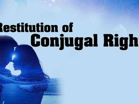 Restitution of Conjugal rights: An analysis of section 9 of The Hindu Marriage Act, 1955