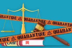Breakdown of Legal Rights in Quarantine