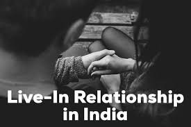 The Legal Picture of Live-In Relationship