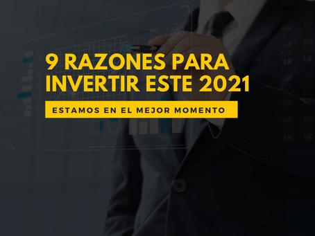 9 razones para invertir en este 2021