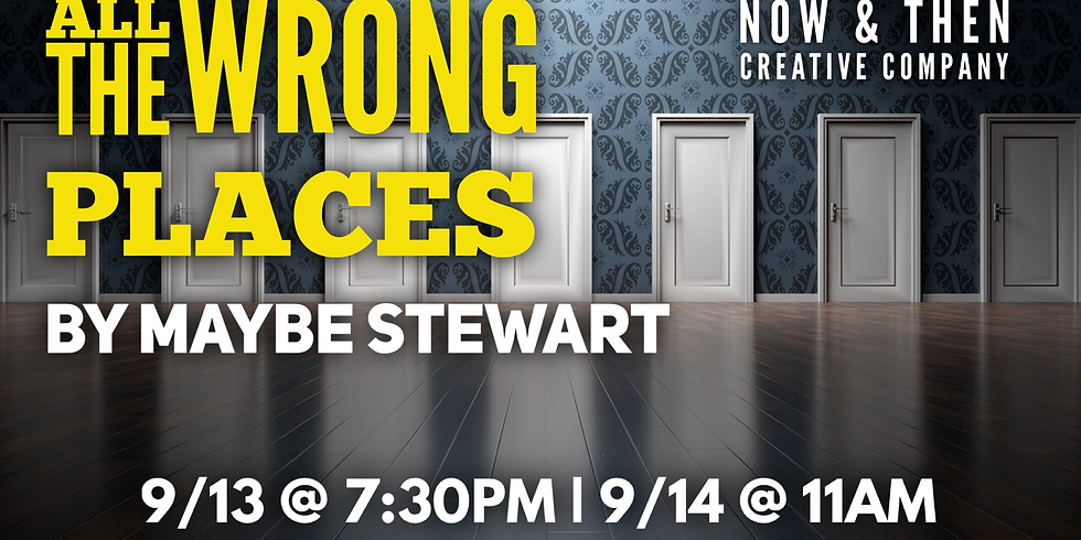 ALL THE WRONG PLACES by Maybe Stewart