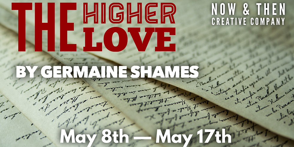 THE HIGHER LOVE by Germaine Shames