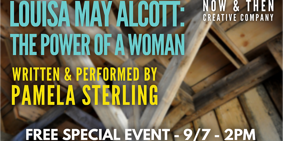 Louis May Alcott: The Power of a Woman by Pamela Sterling