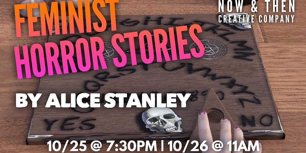 FEMINIST HORROR STORIES by Alice Stanley Jr.