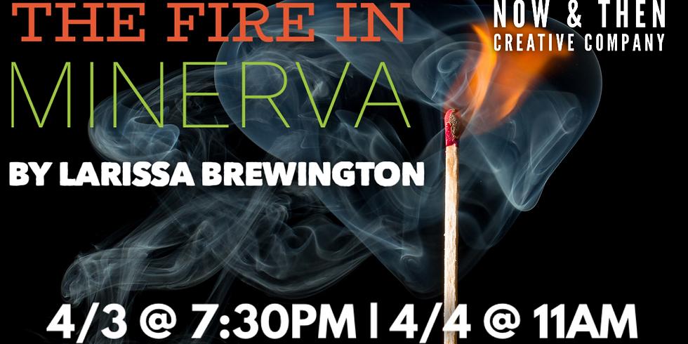 THE FIRE IN MINERVA by Larissa Brewington