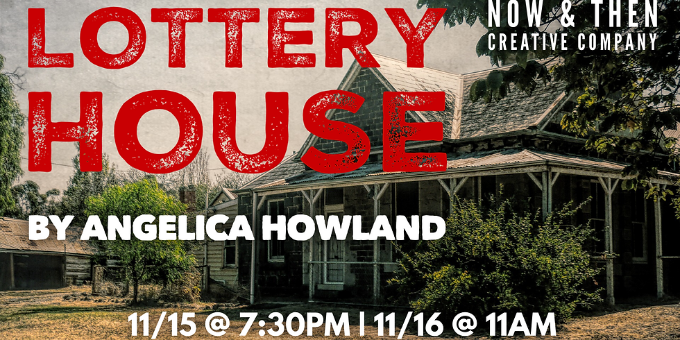 LOTTERY HOUSE by Angelica Howland