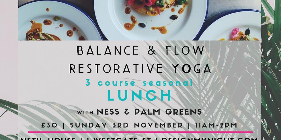 Balance & Flow - Restorative YOGA & 3 course lunch