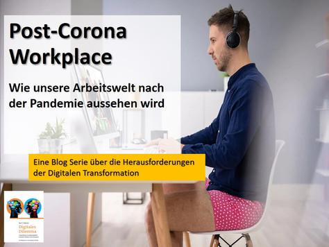 Post-Corona Workplace - wie unsere Arbeitswelt nach der Pandemie aussieht