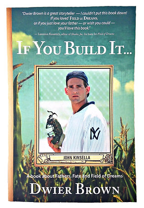 "Autographed Book ""If You Build It..."""