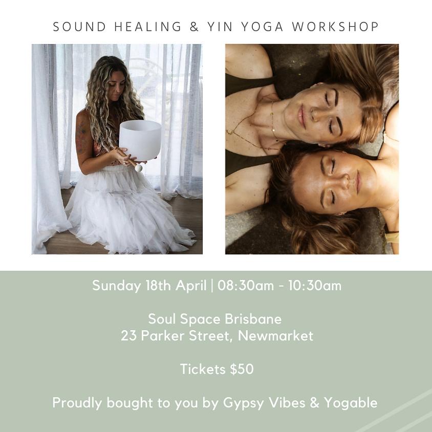 Sound Healing & Yin Yoga Workshop