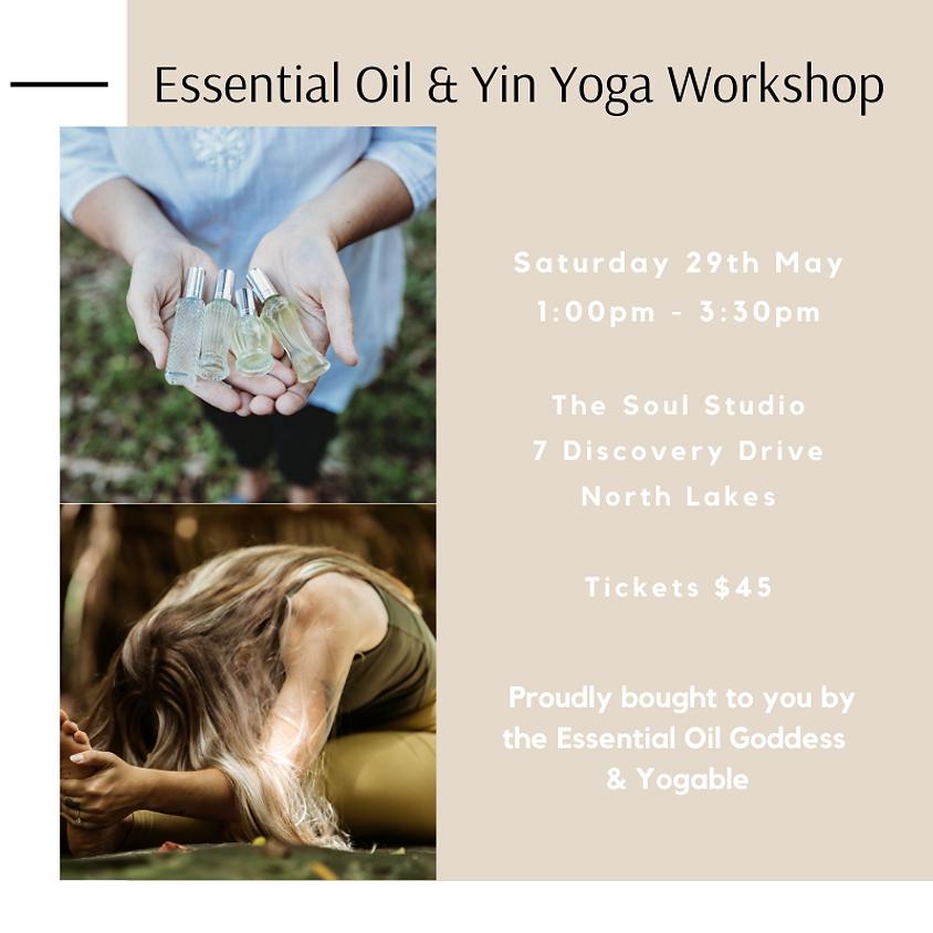 Essential Oil & Yin Yoga Workshop