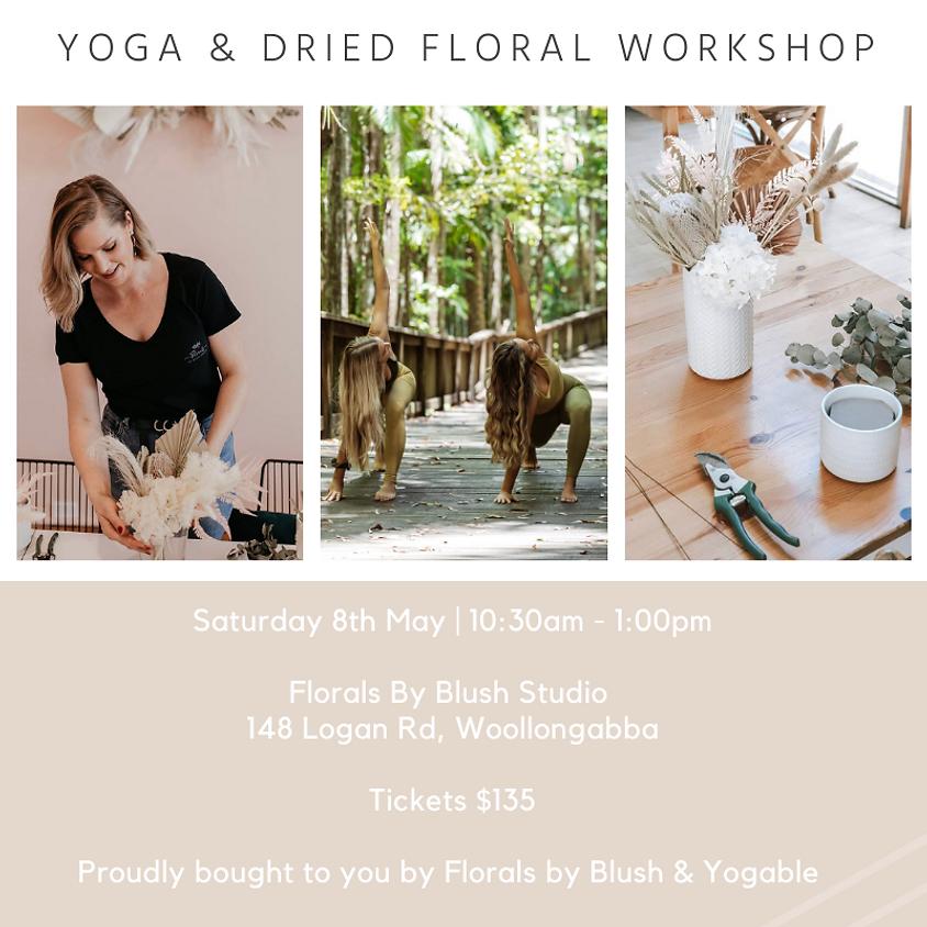 Yoga & Dried Floral Workshop