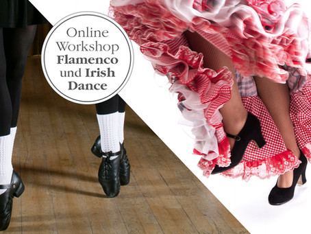 Online Workshop Irisch Dance & Flamenco