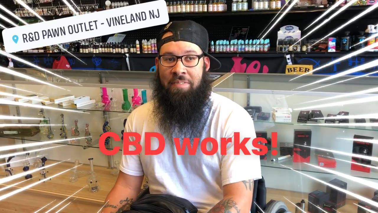 CBD WORKS!!! Come on in and try the best CBD for YOU!  We carry edibles, oil tincture, oil vape, cookies, cream lotion, honey sticks, CBD wax and more...  R&D Smoke (inside R&D Pawn Outlet)  942 S. Delsea Drive, Vineland NJ  856-213-6979
