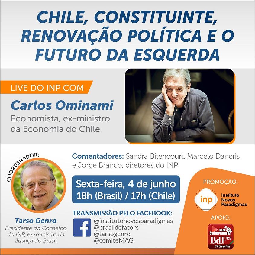 Hoje: Tarso Genro e Vicente Trevas conversam com Ominami sobre Brasil, Chile, América Latina e fascismo emergente.