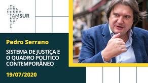 Domingueira AMSUR: Sistema de Justiça e o Quadro Político Contemporâneo