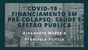 Pensando o Grande ABC: COVID-19 - Financiamento em Pré-Colapso: Saúde e Gestão Pública