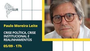 Domingueira AMSUR: Crise Política, Crise Institucional e Realinhamentos