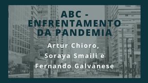 Pensando o Grande ABC: ABC - Enfrentamento da Pandemia