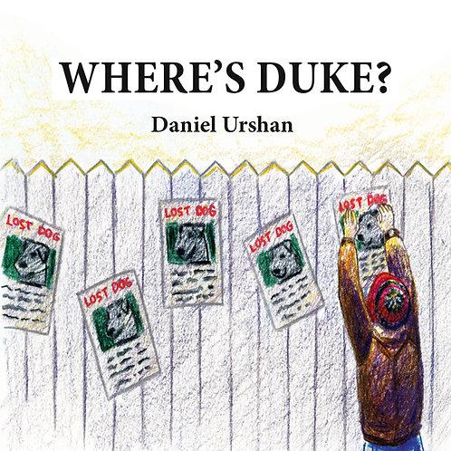 """""""Where's Duke?:"""" Children's Paperback Book"""