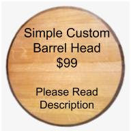 Custom barrel head - Simple Design