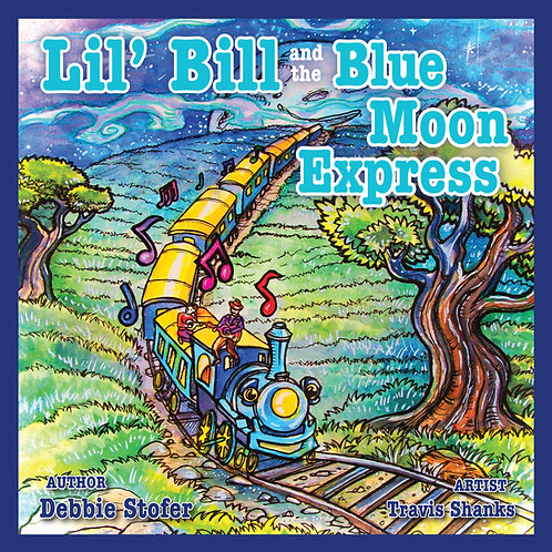 Lil' Bill and the Blue Moon Express