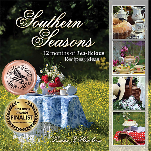 Southern Seasons with 12 Months of Tea-licious Recipes& Ideas