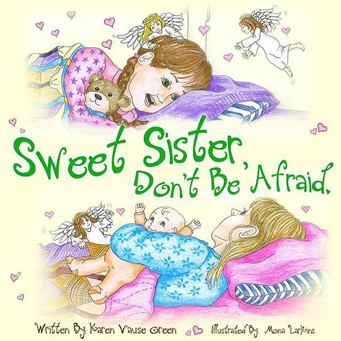 Sweet Sister, Don't Be Afraid